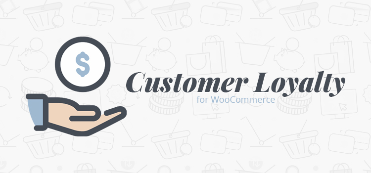 Customer Loyalty for WooCommerce plugin banner